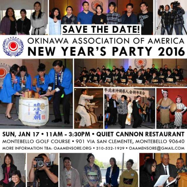 Okinawa Association of America's Annual New Year's Party Sunday, January 17 • 11AM ~ 3:30PM • Quiet Cannon @ Montebello Golf Course 901 Via San Clemente, Montebello, California 90640 Facebook Event Page